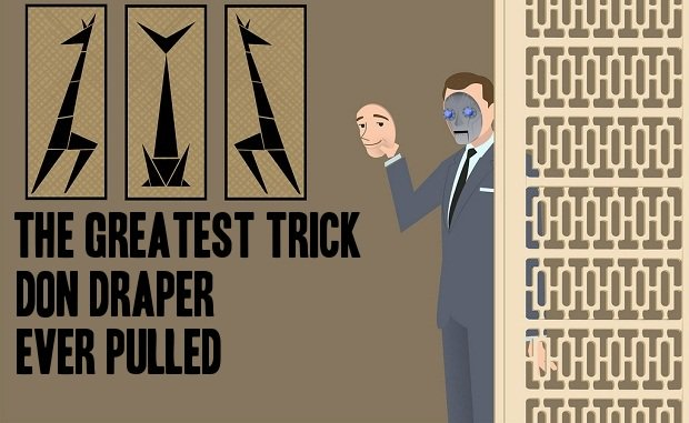 Mad Men and The Greatest Trick Don Draper Ever Pulled | The Andrew Blog